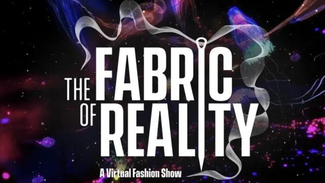 The Fabric of Reality : Ryot créé sa propre Fashion Week en VR © DR