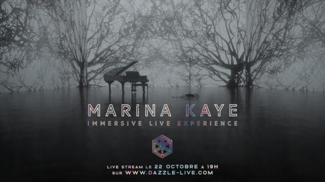 Retrouvez Marina Kaye dans un live immersif Dazzle © DR
