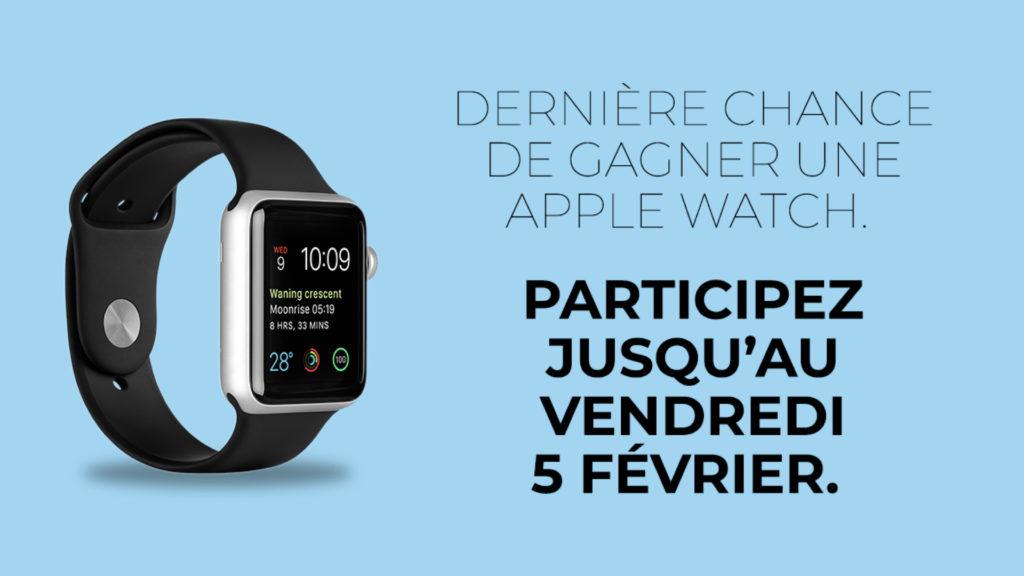 Votre dernière chance de remporter la nouvelle Apple Watch © DR